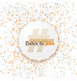 button giveaway social media template vector image vector image