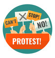 mass protest with negative cardboard signs on vector image