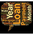 Mortgage Loans What s The Catch text background vector image vector image