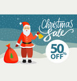 poster with santa claus and christmas sale vector image vector image