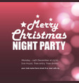 merry christmas night party glowing background vector image vector image