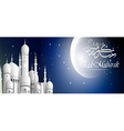 mosque and moon view night vector image