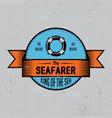 seafarer label poster vector image