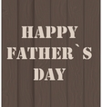 Happy Father Day Poster Card vector image vector image