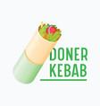 doner kebab banner creative badge with vegetables vector image