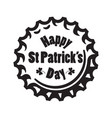 happy st patricks day text on beer bottle cap vector image vector image