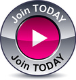 Join today round button vector image vector image