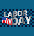 lettering labor day vector image vector image