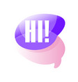 colorful transparent speech bubble with greeting vector image