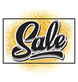 with calligraphic lettering sale vector image vector image