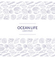 ocean life banner template with underwater natural vector image vector image
