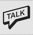 talk logo icon in flat style speech bubble on vector image