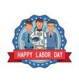 happy labor day emblem vector image