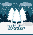 winter landscape wth pines trees in the snow vector image