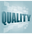 words quality on digital screen business concept vector image