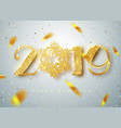 2019 happy new year gold numbers design vector image