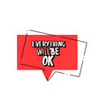 everything will be ok handwritten lettering vector image vector image