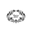 rest in peace funeral frame rip lettering isolated vector image vector image