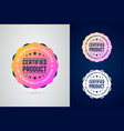 certified quality guaranteed product color vector image vector image