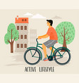 Man on a bicycle healthy vector image