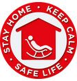 stay home keep calm and safe life sticker vector image vector image