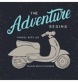 The adventure begins poster with scooter vector image vector image