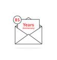 thin line 85 years anniversary logo like open vector image vector image