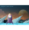 europa moon jupiter satellite with space ship vector image vector image