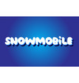 snowmobile text 3d blue white concept design logo vector image vector image