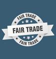 fair trade ribbon fair trade round white sign vector image vector image