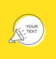megaphone bubble speech sticker for promotion vector image vector image