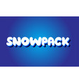 snowpack text 3d blue white concept design logo vector image vector image