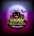 happy halloween pumpkin design on moon vector image