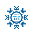frozen food since 1935 abstract label for vector image vector image