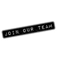 Join Our Team rubber stamp