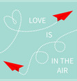 love is in the air two red flying origami paper vector image vector image