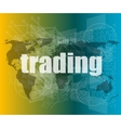 trading word on digital screen global vector image vector image