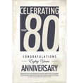 80 years anniversary retro background vector image vector image