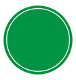 blank green sign empty green symbol on white vector image vector image