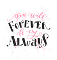romantic inscription with pink and black colors vector image vector image