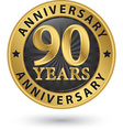 90 years anniversary gold label vector image vector image