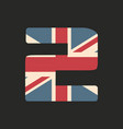 capital number two with uk flag texture isolated vector image vector image