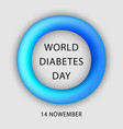 diabetes day concept background realistic style vector image vector image