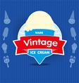 Ice Cream Vintage Label vector image vector image