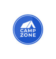 camping zone sign camping place sign isolated on vector image
