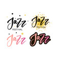 hand drawn lettering quotes about jazz festival vector image