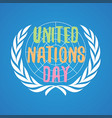 colorful letter united nation day in flat style vector image