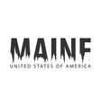 maine usa united states of america text or vector image