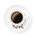 realistic cup on saucer with coffee beans top vector image vector image
