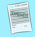 Car loan application form with approved stamp